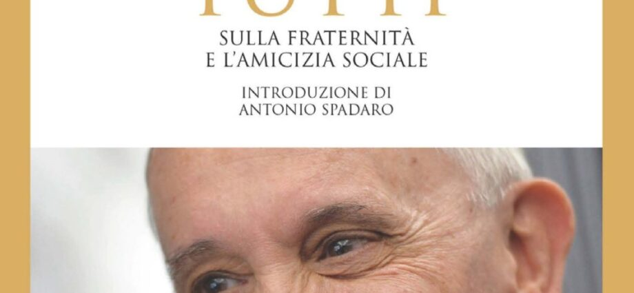 Fratelli tutti, Enciclica Papa Francesco